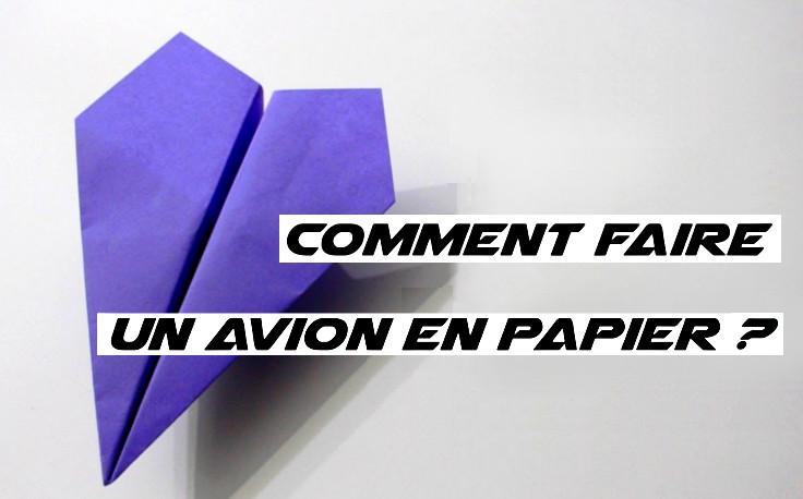 comment faire un avion en papier