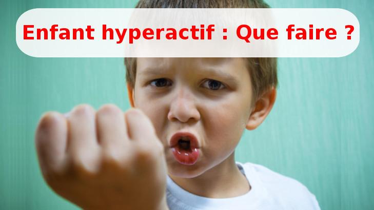 symptome enfant hyperactif